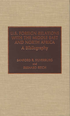 U.S. Foreign Relations with the Middle East and North Africa by Sanford R. Silverburg image