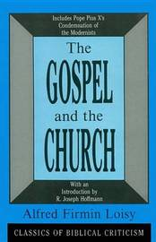 Gospel and the Church by Alfred Firmin Loisy image