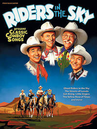 Riders in the Sky Present Classic Cowboy Songs image