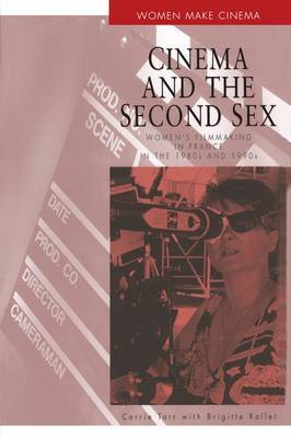 Cinema and the Second Sex by Brigitte Rollet