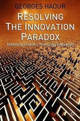 Resolving the Innovation Paradox by Georges Haour image