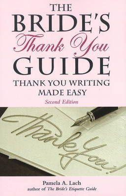Bride's Thank You Guide by Pamela A Lach