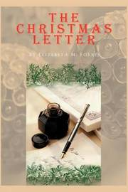 THE Christmas Letter by Elizabeth M. Forbes