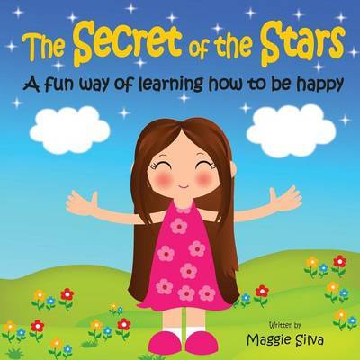 The Secret of the Stars by Maggie Silva