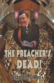 The Preacher's Dead by Elizabeth Dimeo image