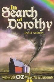 In Search of Dorothy by David Anthony image