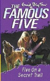 Five on a Secret Trail by Enid Blyton image