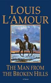 The Man From The Broken Hills by Louis L'Amour image
