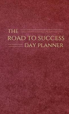 The Road to Success Day Planner by Debra Hewitt image