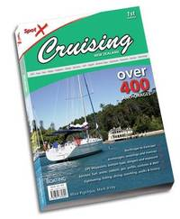 Spot X Cruising New Zealand: Over 400 Achorages by Mark Airey