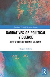 Narratives of Political Violence by Raquel da Silva
