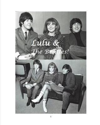 Lulu & the Beatles! by Arthur Miller