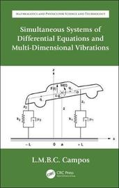 Simultaneous Systems of Differential Equations and Multi-Dimensional Vibrations by Luis Manuel Braga Da Costa Campos