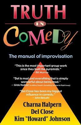 Truth in Comedy by Halpern