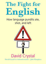 The Fight for English by David Crystal image