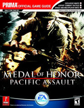 Medal Of Honor: Pacific Assault - Prima Official Guide for PC Games