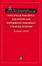 Nonlinear Parabolic Equations and Hyperbolic-Parabolic Coupled Systems by Songmu Zheng image