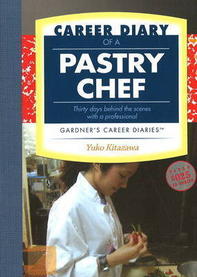 Career Diary of a Pastry Chef by Yuko Kitazawa