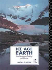 Ice Age Earth by Alastair G. Dawson image