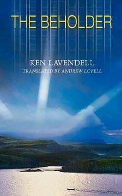 The Beholder by Ken Lavendell