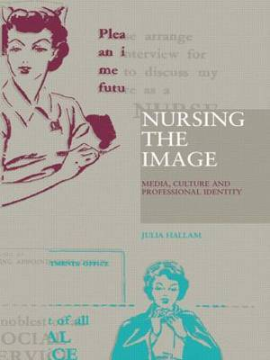 Nursing the Image by Julia Hallam image