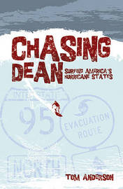 Chasing Dean by Tom Anderson