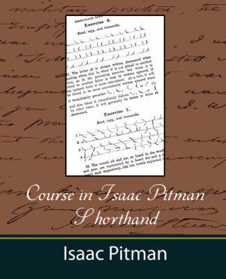 Course in Isaac Pitman Shorthand by Pitman Isaac Pitman image