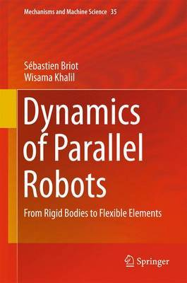 Dynamics of Parallel Robots by Sebastien Briot