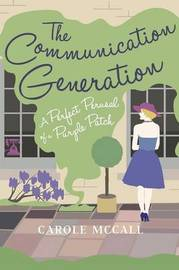 The Communication Generation by Carole McCall