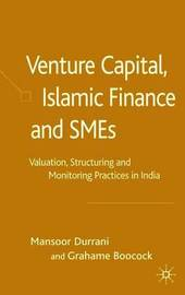 Venture Capital, Islamic Finance and SMEs by Mansoor Durrani image