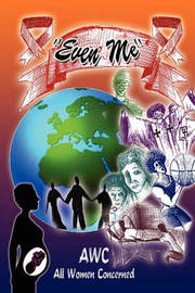 ''Even Me'' by Awc - All Women Concerned