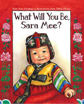 What Will You Be, Sara Mee? by Kate Aver Avraham image