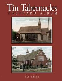 Tin Tabernacles Postcard Album by Ian Smith