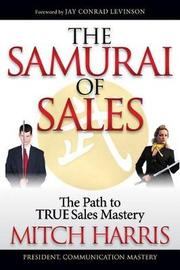 The Samurai of Sales by Mitch Harris