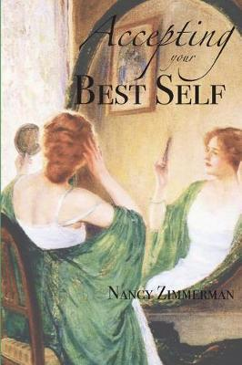 Accepting Your Best Self by Nancy Zimmerman image