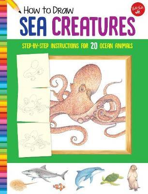 How to Draw Sea Creatures by Walter Foster Jr Creative Team image