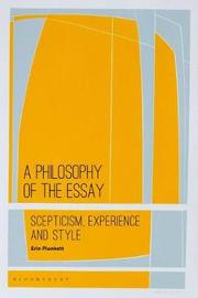 A Philosophy of the Essay by Erin Plunkett