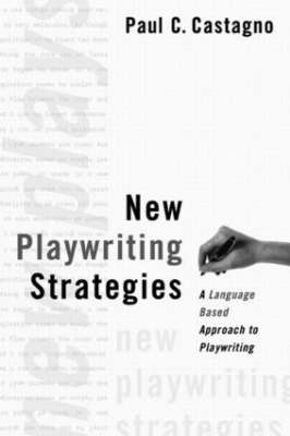 New Playwriting Strategies by Paul C. Castagno image