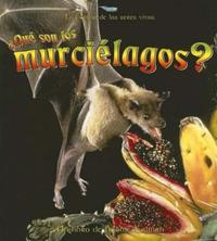 Que son los Murcielagos? by Bobbie Kalman image
