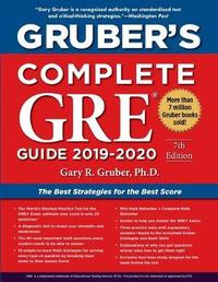 Gruber's Complete GRE Guide 2019-2020 by Gary Gruber
