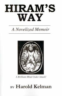 Hiram's Way: A Novelized Memoir by Harold Kelman image