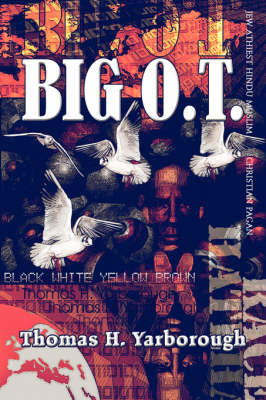 Big O.T. by Thomas H. Yarborough image