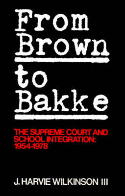 From 'Brown' to 'Bakke' by J.Harvie Wilkinson