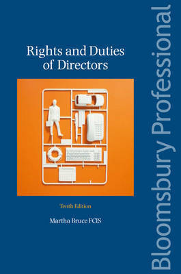 Rights and Duties of Directors by Martha Bruce