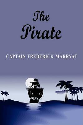 The Pirate by Frederick Marryat