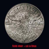 Blood Money + Live In Berlin by Black Label