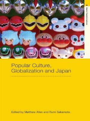 Popular Culture, Globalization and Japan image