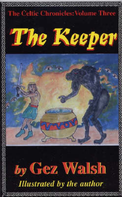 The Keeper by Gez Walsh