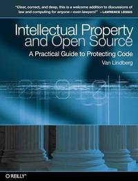 Intellectual Property and Open Source by Van Lindberg