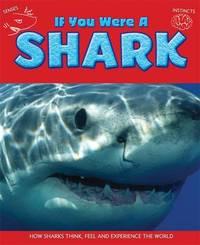 If You Were a Shark by Clare Hibbert
